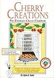 Cherry Creations, Myles H. Bader, 0964674114
