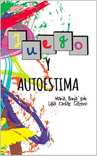 Amazon.com: Juego y Autoestima (Spanish Edition) eBook ...