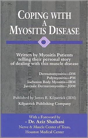 Coping with a Myositis Disease: James R  Kilpatrick
