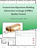 img - for Construction-Operation Building information exchange (COBie) Quality Control book / textbook / text book