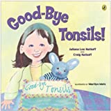 img - for Good-bye Tonsils! (Picture Puffin Books) book / textbook / text book