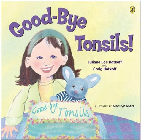 Good-bye Tonsils! (Picture Puffin