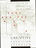 The Creative Cognition Approach (Bradford Books)
