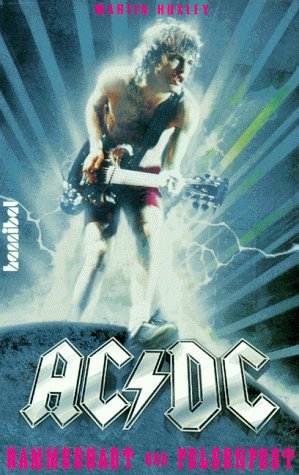 AC/DC: Die unzensierte Biographie