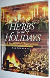 img - for Herbs for the Holidays book / textbook / text book