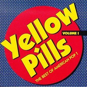 Yellow Pills: Best of American Pop 1