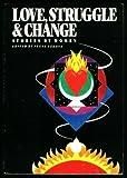 Love, Struggle and Change, Irene Zahava, 0895942631
