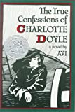 The True Confessions of Charlotte Doyle, Ruth E. Murray, 0531084930