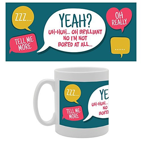 Yeah? Uh-Huh Oh Brilliant No I'm Not Bored A All Coffee Mugs Gifts for Men Ceramic Mug Funny for Women Office Ceramic Cup 11oz