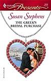 The Greek's Bridal Purchase, Susan Stephens, 0373126069