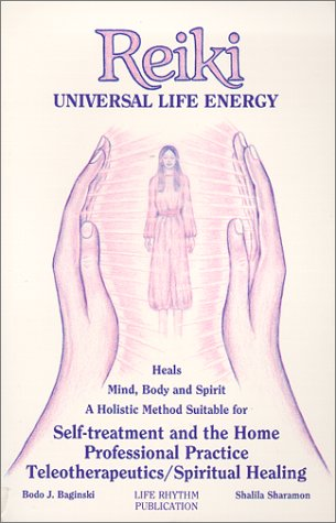 Reiki: Universal Life Energy (English and German Edition) (Universal Life)