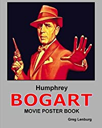 Humphrey Bogart Movie Poster Book