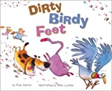 Dirty Birdy Feet, Rick Winter and Mike Lester, 0873587685
