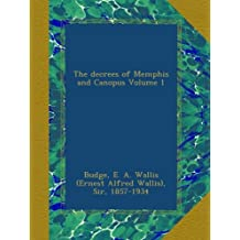 The decrees of Memphis and Canopus Volume 1
