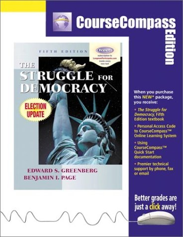 The Struggle for Democracy: CourseCompass Edition (5th Edition)