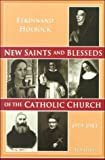 New Saints and Blesseds of the Catholic Church, Ferdinand Holbock, 0898707544