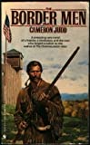 The Border Men, Cameron Judd, 0553295330