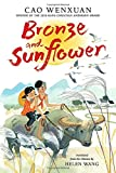 img - for Bronze and Sunflower book / textbook / text book