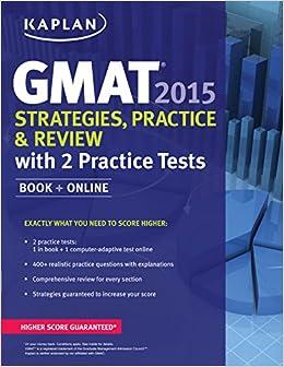 Book Kaplan GMAT 2015 Strategies, Practice, and Review with 2 Practice Tests: Book + Online (Kaplan Test Prep)