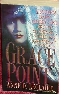 Grace Point (Signet) by Anne D. LeClaire (1993-07-01)