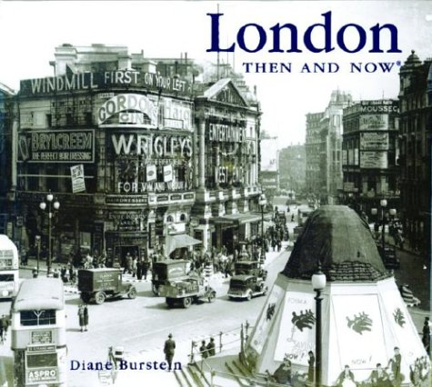 London Then and Now (Then & Now)