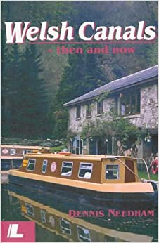 Book Welsh Canals: Then and Now