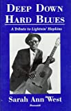 Deep down Hard Blues, Sarah A. West, 1556181507