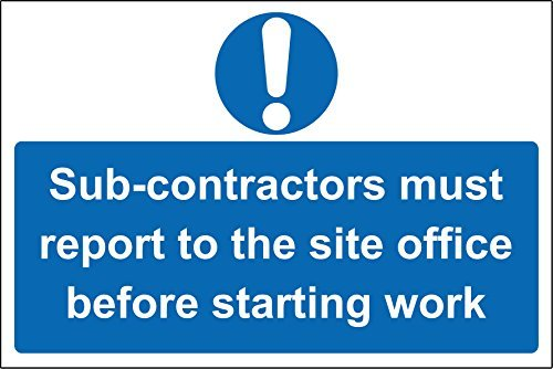 chengdar732 Sub-contractors must report to the site office before starting work Safety sign Pack of 8 Vinyl Sticker sign 300mm x 200mm