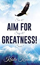 Aim for Greatness: See it, Say it and Soar!