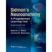 Sidman's Neuroanatomy: A Programmed Learning Tool (Point (Lippincott Williams & Wilkins))