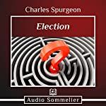 Election | Charles Spurgeon