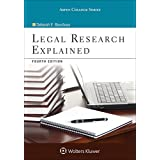 Legal Research Explained (Aspen College Series)