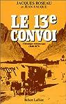 Le 13e convoi par Roseau