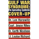 Len Horowitz: Gulf War Syndrome - Spreading