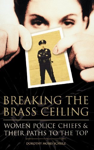 Breaking the Brass Ceiling: Women Police Chiefs and Their Paths to the Top Pdf