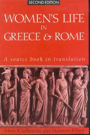 Women's Life in Greece and (Women In Greece And Rome)