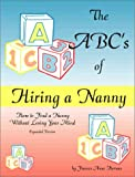 The ABCs of Hiring a Nanny, Frances Anne Hernan, 0966692810