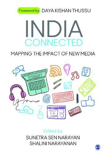 India Connected: Mapping the Impact of New Media