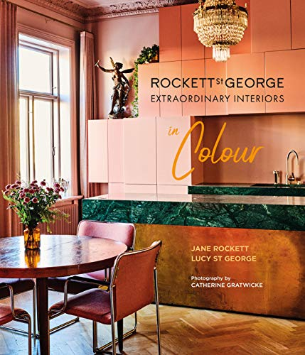 Rockett St George Extraordinary Interiors In Colour Lucy St George