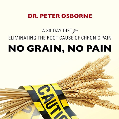 no-grain-no-pain-a-30-day-diet-for-eliminating-the-root-cause-of-chronic-pain