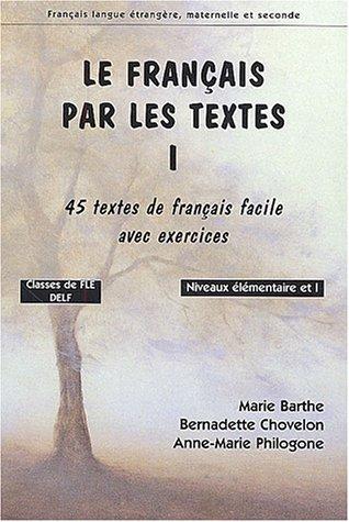 Livre Telecharger Le Francais Par Les Textes Classes De Fle