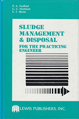 Sludge Management and Disposal for the Practicing Engineer