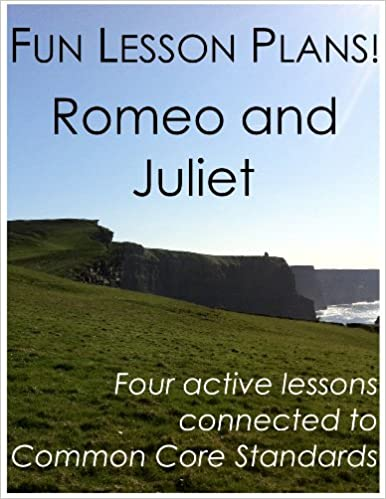 Fun Lesson Plans: Romeo and Juliet