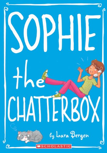Read Online Sophie The Chatterbox (Turtleback School & Library Binding Edition) (Sophie (Pb)) ebook