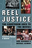Reel Justice, Paul Bergman and Michael Asimow, 0740754602