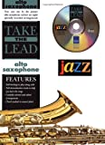 Take the Lead Jazz: Alto Sax (Book & CD)