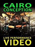Cairo, Conception - Jeff Brockman Performance Series