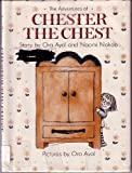 The Adventures of Chester the Chest, Ora Ayal and Naomi Nakao, 0060203048