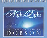 Night Light, James C. Dobson and Shirley Dobson, 1580613551