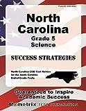 North Carolina Grade 5 Science Success Strategies Study Guide: North Carolina EOG Test Review for the North Carolina End-of-Grade Tests
